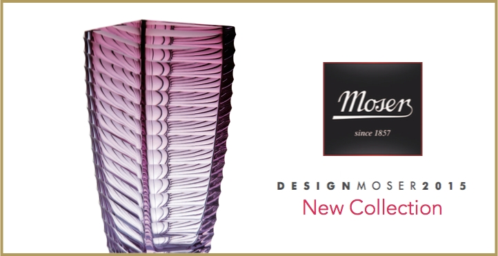 Moser 2013 new collection